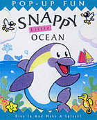 Snappy little ocean : dive in and make a splash!