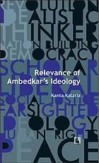 Relevance of Ambedkar's ideology