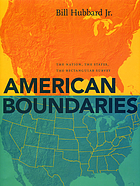 American boundaries : the nation, the states, the rectangular survey