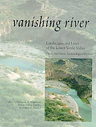 Vanishing river : the Lower Verde Archaeological Project.
