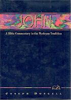 John : a Bible commentary in the Wesleyan tradition