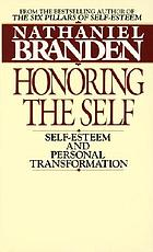 Honoring the self : self-esteem and personal transformation