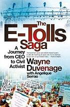 The e-toll saga : a journey from CEO to civil activist