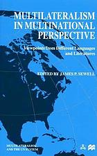 Multilateralism in multinational perspective : viewpoints from different languages and literatures