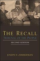 The recall : tribunal of the people