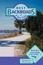 Best backroads of Florida : Beaches and hills v.3