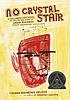 No crystal stair : a documentary novel of the life and work of Lewis Michaux, Harlem bookseller