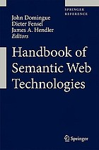 Handbook of semantic web technologies : with 96 tables. 2, Sematic web applications