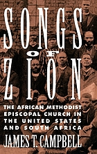 Songs of Zion : the African Methodist Episcopal Church in the United States and South Africa