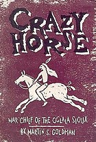 Crazy Horse : war chief of the Oglala Sioux