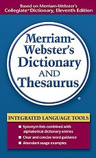 Merriam-Webster's dictionary and thesaurus.