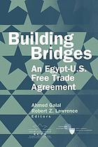 Building bridges : an Egypt-U.S. free trade agreement