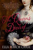 The queen's dwarf : a novel