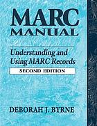 MARC manual : understanding and using MARC records