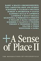 A sense of place II : the Benedictines of Collegeville