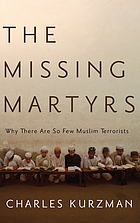 The missing martyrs : why there are so few Muslim terrorists