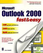 Outlook 2000 fast & easy