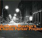 Anthony Braxton's Charlie Parker project.