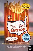 Fast food nation [KIT] : the dark side of the all-American meal