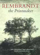 Rembrandt, the printmaker