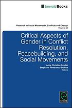 Critical aspects of gender in conflict resolution, peacebuilding, and social movements
