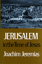 Jerusalem in the time of Jesus : an investigation into economic and social conditions during the New Testament period