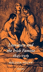 Literature and the Irish famine, 1845-1919