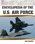 Encyclopedia of the U.S. Air Force