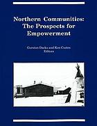 Northern communities : the prospects for empowerment