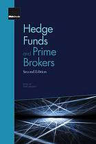 Hedge funds and prime brokers