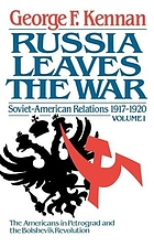 Soviet-American relations : 1917-1920 / 1, Russia leaves the war.