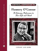 Critical companion to Flannery O'Connor