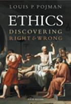 Ethics : discovering right and wrong