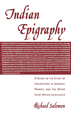 Indian epigraphy : a guide to the study of inscriptions in Sanskrit, Prakrit and the other Indo-Aryan languages.