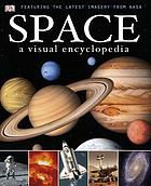 Space : a visual encyclopedia.