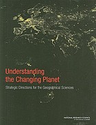 Understanding the changing planet : strategic directions for the geographical sciences