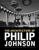 The architecture of Philip Johnson