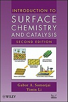 Introduction to surface chemistry and catalysis, second edition