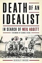 Death of an idealist : in search of Neil Aggett