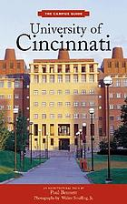 University of Cincinnati / an architectural tour by Paul Bennett ; photographs by Walter Smalling, Jr. ; foreword by Michael Graves.