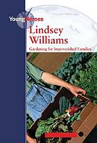 Lindsey Williams : gardening for impoverished families
