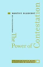 The power of contestation : perspectives on Maurice Blanchot
