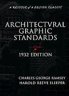 Architectural graphic standards for architects, engineers, decorators, builders, and draftsmen
