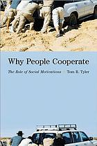 Why people cooperate : the role of social motivations