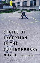 States of Exception in the Contemporary Novel : Martel, Eugenides, Coetzee, Sebald.