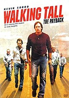 Walking tall. / The payback