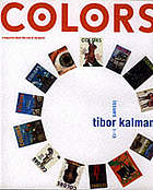 Colors : issues 1-13 ; the Tibor Kalman years
