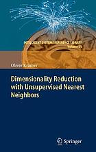 Dimensionality reduction with unsupervised nearest neighbors