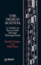 The design agenda : a guide to successful design management