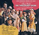 The threepenny opera : original cast album.
